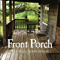 Michael Johhnathon | Front Porch CD