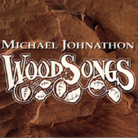 Michael Johhnathon | WoodSongs CD